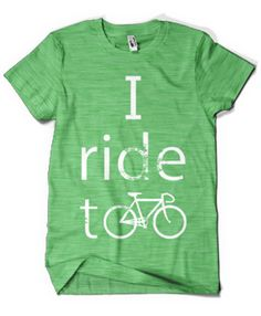 I ride too by Poosh Designs & Apparel. SAVING UP FOR A BEACH CRUISER...! (for the mountains)