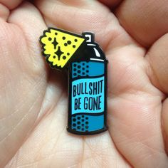 Bullsh-t Be Gone Spray Can Pin - Web pins Cute Sticker, Estilo Hipster, Bag Pins, Jacket Pins, Spray Can, Cool Pins, Pin And Patches, Dose, Stickers