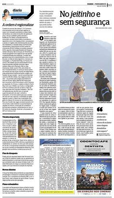 Título: No jeitinho e sem segurança. Veículo: Diário de Pernambuco Data: 06/07/2015. Cliente: April