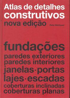 Atlas de Detalhes Construtivos Versos, Arch, Historical Architecture, Architecture:__cat__, Famous Architects, Building Homes, Drawing Techniques, Bricolage, Studying