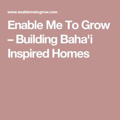 Resources for bahai childrens classes ruhi book 3 lesson enable me to grow building bahai inspired homes fandeluxe Gallery