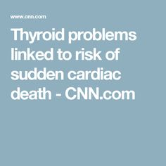 People with higher-than-normal thyroid hormone levels may have an increased risk of sudden cardiac death. Thyroid Disease Symptoms, Thyroid Issues, Thyroid Hormone, Thyroid Problems, Hypothyroidism, Keeping Healthy, Fitness Nutrition, Good To Know, Stupid
