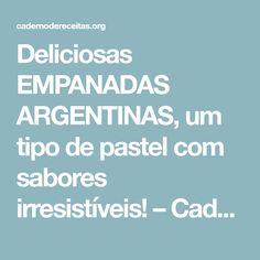 Deliciosas EMPANADAS ARGENTINAS, um tipo de pastel com sabores irresistíveis! – Caderno de Receitas