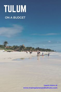 Visit Tulum, Mexico on a budget and experience Mexico's best beaches and Mayan ruins.