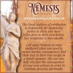 September is the Greek festival of Nemesis! Nemesis is the goddess wh. Greek Gods And Goddesses, Greek And Roman Mythology, Percy Jackson, Narcisse, Divine Goddess, Witchcraft For Beginners, Legends And Myths, Book Of Shadows, Mythical Creatures