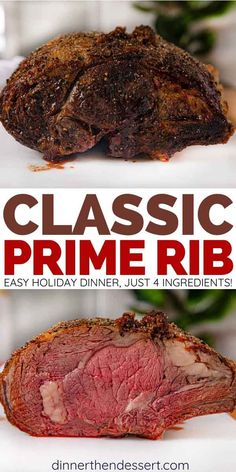 Classic Prime Rib Prime Rib Roast is a classic holiday dinner that is easier to make than you think with just 4 ingredients. Oven, pressure cooker and slow cooker options included. Rib Recipes, Roast Recipes, Easy Dinner Recipes, Easy Meals, Cooking Recipes, Game Recipes, Rib Roast Recipe, Prime Rib Recipe, Rice