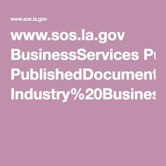 www.sos.la.gov BusinessServices PublishedDocuments Industry%20Business%20Type%20List.pdf