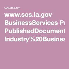 www.sos.la.gov BusinessServices PublishedDocuments Industry%20Business%20Type%20List.pdf