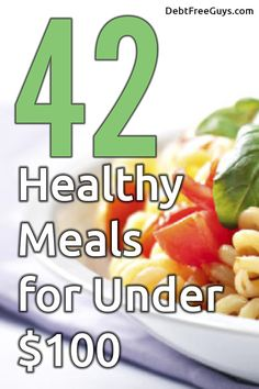 42 Meals for Less Than $100