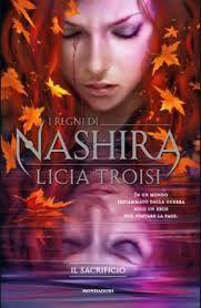 Il Sacrificio. La Saga di Nashira VOL. 3 - Licia Troisi - Romanzifantasy.it