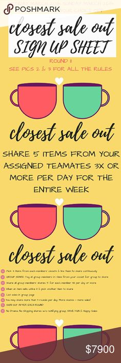 CLOSET SALE OUT WEEK MARCH 20th thru MARCH 26TH Welcome to the Closet Sale Out share group. Sharing begins Monday March 20th at 5 am in your respective time zones. You must share 5 items from each closet at least 3 times per day. You can share more if you would like. Sign up will close on Wednesday March 22nd at  9 pm CST. Sign out when you have completed your shares for thr week when the sign up in closed. If you have any questions please ask them in the Q & A listing.   HAPPY POSHING…