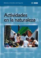 Actividades en la naturaleza: presenta de forma senzilla i amena un conjunt d'activitats físiques i esportives que es poden realitzar a l'aire lliure.