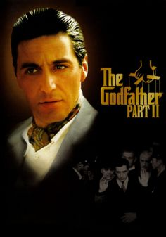 The Godfather Part II (1974) - Classic Movies I Need To Watch - calm down everyone, at least I've seen the 1st one!