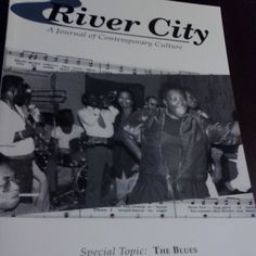 """February 12, 2015: This week, the way back machine travels to the summer of 1995. This River City journal was a special issue called """"The Blues"""""""