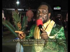 Apostle John Chi' message of 2nd day of Douala Crusade