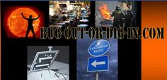 www.bug-out-or-dig-in.com  Interesting look at your situation in various crises and assess your best options