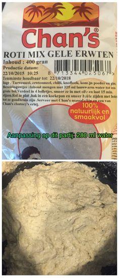 @Chansbv  Roti mix gele erwtenmeel heeft een aanpassing, voor degene die deze heeft gekocht; hoeveelheid water is 280 ml.