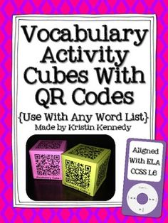 Vocabulary Activity Cubes With QR Codes {Use With Any Word List}