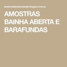 AMOSTRAS BAINHA ABERTA E BARAFUNDAS