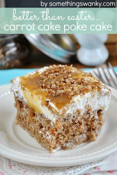 Than Easter… Carrot Cake Poke Cake Better Than Easter! Carrot Cake Poke Cake from Better Than Easter! Carrot Cake Poke Cake from Sweet Recipes, Cake Recipes, Dessert Recipes, Easter Recipes, Spring Recipes, Delicious Recipes, Dessert Healthy, Carrot Recipes, Healthy Cake