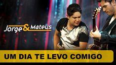 ;-) Jorge e Mateus - Um Dia Te Levo Comigo - [DVD O Mundo é Tão Pequeno] - ...