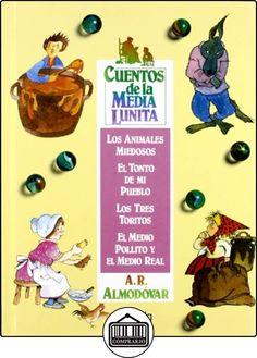 Cuentos de la media lunita volumen 4: Volumen IV (del 13 al 16) (Infantil - Juvenil - Cuentos De La Media Lunita - Volúmenes En Cartoné) de Antonio Rodríguez Almodóvar ✿ Libros infantiles y juveniles - (De 3 a 6 años) ✿