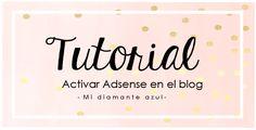 Tutorial: Activar AdSense en el blog