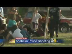 Anaheim Police: Opening Fire On Women & Children + K9 Attacks