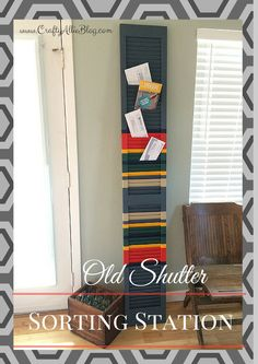 Crafty Allie: Creating a Sorting Station from an Old Shutter