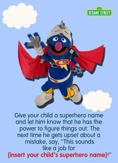 Does your child get discouraged at times? Parents, here's a tip to help your preschooler become motivated to do a task. Let your kids become awesome superheroes who come to the rescue--just like Super Grover! For more tips and resources: http://www.sesamestreet.org/challenges