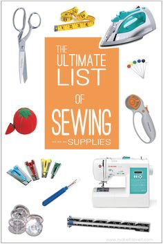 The Ultimate List of FAVORITE Sewing Supplies