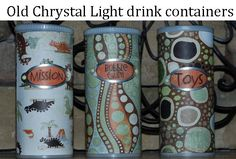 Repurpose Crystal Light containers!!