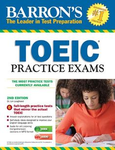 Barron's TOEIC Practice Exams with MP3 CD, 2nd Edition (2014) by Dr. Lin Lougheed