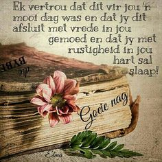 Good Night Wishes, Good Morning Good Night, Good Night Quotes, Day Wishes, Boss Wallpaper, Evening Quotes, Evening Greetings, Afrikaanse Quotes, Goeie More