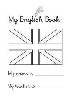 My English Book  My name is ___________  My teacher is __________
