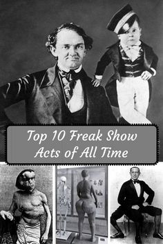 Top 10 Freak Show Acts Of All Time | Toptenz.net