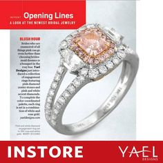 Our pink diamond engagement ring collection is getting some love from INSTORE Magazine. #pinkdiamond #engagementring