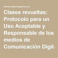 """Gemma Pats  en Facebook """"Comparto mi Protocolo.""""  Clases revueltas: Protocolo para un Uso Aceptable y Responsable de los medios de Comunicación Digital"""