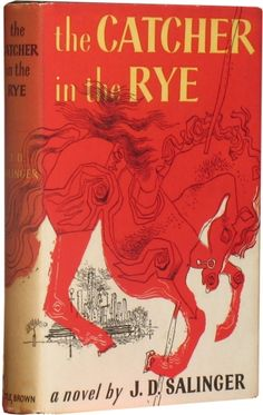 The Catcher in the Rye.  By J.D. Salinger.