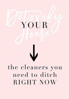 Detoxify your home,