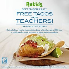 During Rubio's Teachers Appreciation Days (September 9 and all teachers get a FREE taco plus certificates for more FREE tacos to share with their students. Enchiladas, Free Taco, San Diego Restaurants, Tacos And Burritos, Restaurant Marketing, Mexican Food Recipes, Ethnic Recipes, Free Food, Cravings