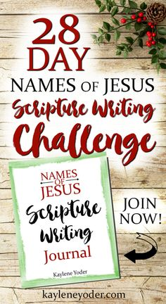 Names of Jesus Scripture Writing Challenge for Parents and KIDS! Get the whole family involved in this amazing journey!