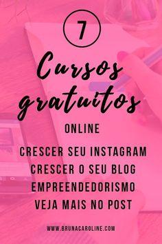 Confira essa lista de cursos gratuitos e online para blogueira empreendedora e blogueiras iniciantes, que desejam crescer o seu blog, crescer o seu instagram, empreender pela internet e outros.