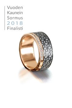 The Most Beautiful Ring of the Year 2018 Finalist. Institute Of Design, Helsinki, Petra, Beautiful Rings, Different Colors, Rings For Men, White Gold, Wedding Rings, Rose Gold