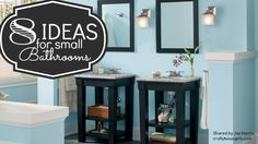 8 Ideas for Small Bathrooms