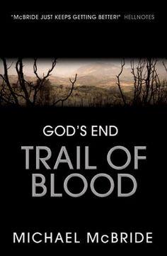 """Trail Of Blood""  ***  Michael McBride  (2008)"