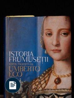 Istoria Frumusetii - 35 Cu 3 Mb Umberto Eco, Pdf