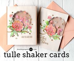 4 May 2017 | Jennifer McGuire Ink | Tulle Shaker Cards |