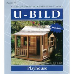 U-bild Playhouse Woodworking Plan 881