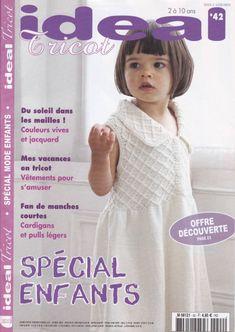 Ideal Tricot 2011 - Special Enfants ok Knitting Books, Crochet Books, Knitting For Kids, Baby Knitting, Knit Crochet, Crochet Hats, Knitting Magazine, Crochet Magazine, Baby Patterns